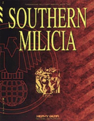 Southern Milicia (Heavy Gear Tactical Supplement, Terranovan Military Powers Book Two)