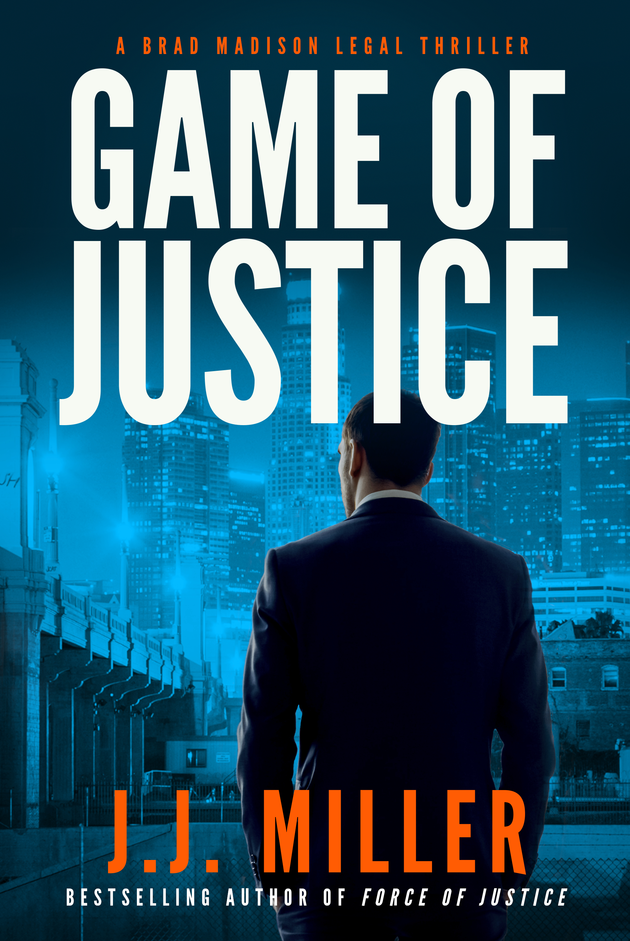 Game of Justice (Brad Madison Legal Thriller #3)