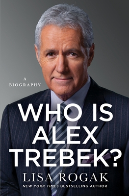 Who Is Alex Trebek?: A Biography