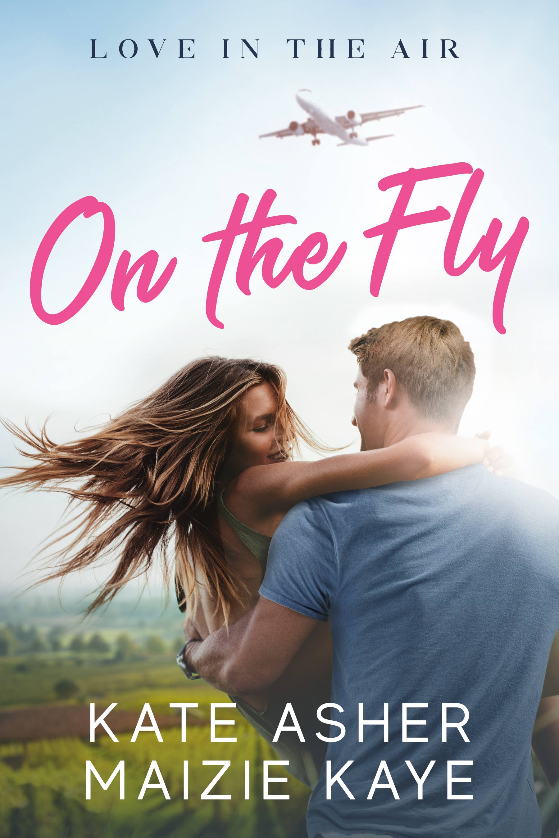 On the Fly (Love in the Air #1)