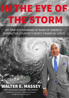 In the Eye of the Storm: My Time as Chairman of Bank of America During the Country's Worst Financial Crisis