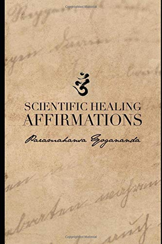 Scientific Healing Affirmations: (1924)