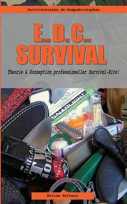 EveryDayCarry-Survival: Theorie und Konzeption professioneller Survival-Kits!