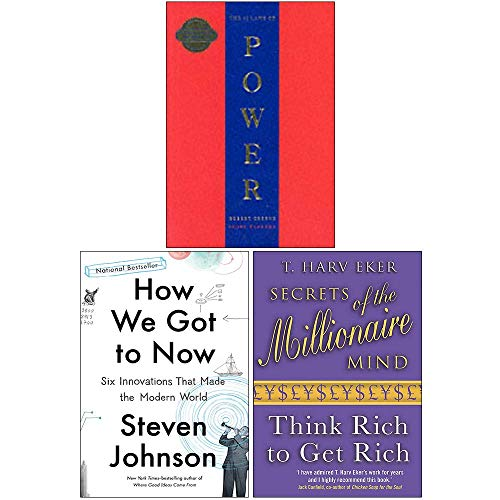 The 48 Laws Of Power, How We Got to Now Six Innovations That Made the Modern World, Secrets of the Millionaire Mind Think Rich to Get Rich 3 Books Collection Set