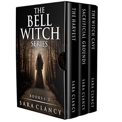 The Bell Witch Series #1 - 3 (The Bell Witch Series #1-3)