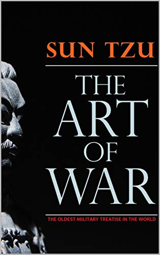 The Art of War: The Oldest Military Treatise in the World