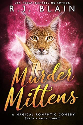 Murder Mittens (Magical Romantic Comedies, #13)