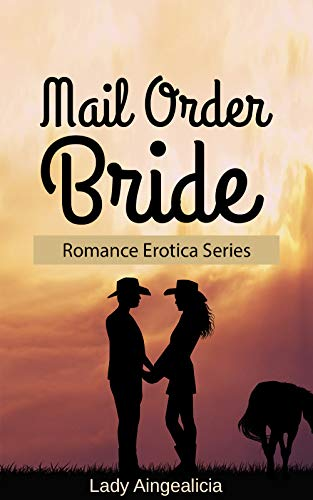 Mail Order Bride Historical Erotic Romance