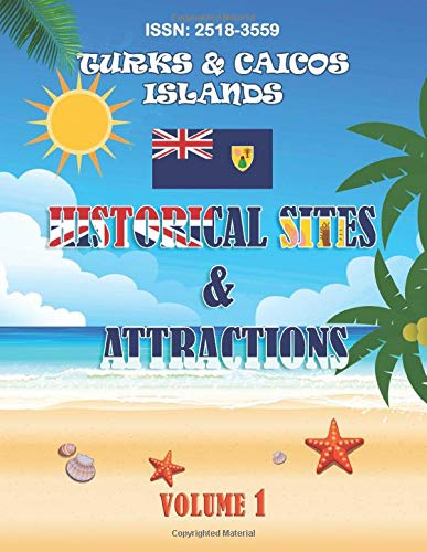 Turks and Caicos Islands Historical Sites and Attractions: Word Search Puzzle Book (Turks & Caicos Islands Word Search Puzzle Book)