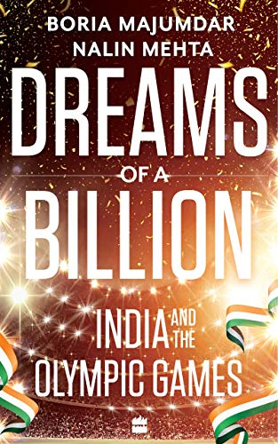 Dreams of a Billion: India and the Olympic Games