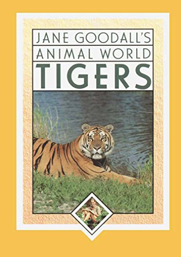 Jane Goodall's Animal World Tigers