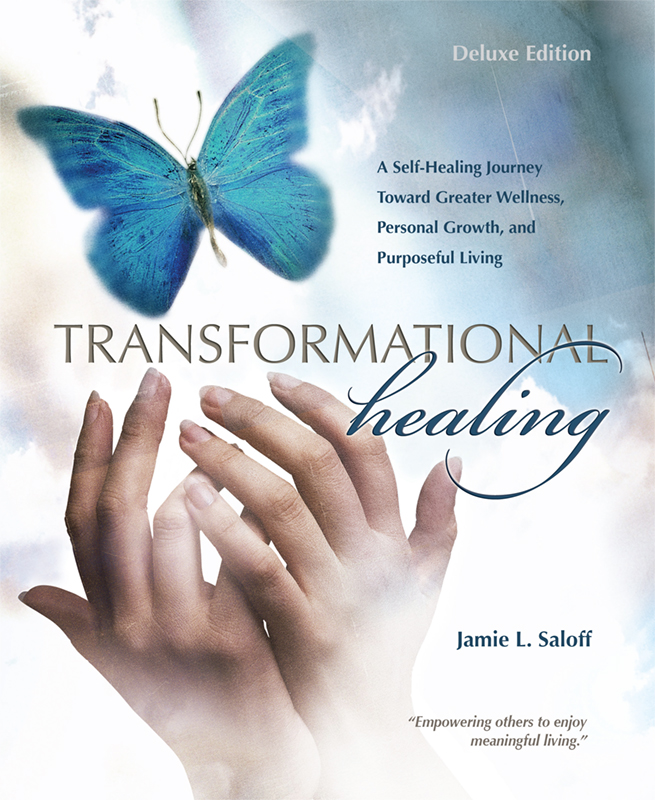 Transformational Healing (Deluxe Edition): A Self-Healing Journey Toward Greater Wellness, Personal Growth, and Purposeful Living