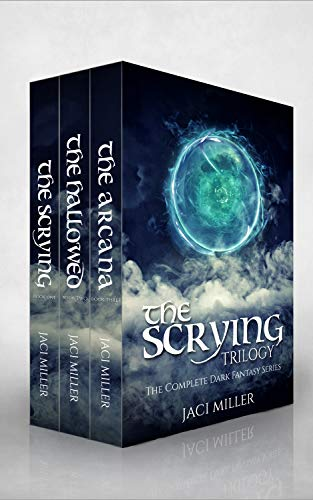 The Scrying Trilogy: The Complete Dark Fantasy Series (Books 1-3)