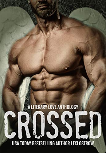 Crossed: A Limited Edition Novella Part of Savannah Nights