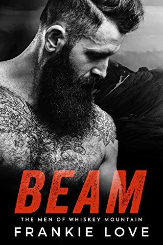 BEAM (The Men of Whiskey Mountain Book 3)
