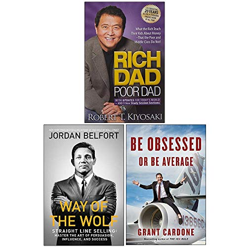 Rich Dad Poor Dad, Way of the Wolf, [Hardcover]-Be Obsessed Or Be Average 3 Books Collection Set
