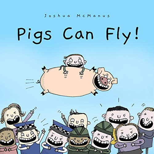 Children's Books: Pigs Can Fly! By Joshua McManus: (Fun, Rhyming Bedtime Story/Children's picture book About Pigs that Can Fly, for Beginner Readers, Ages 2-8) (giggletastic stories 6)