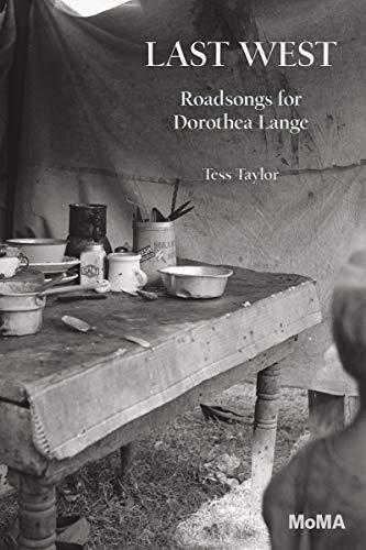 Last West: Roadsongs for Dorothea Lange