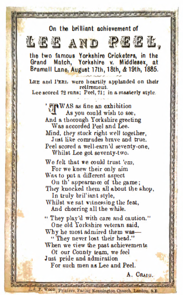 On the Brilliant Achievement of Lee and Peel, the Two Famous Yorkshire Cricketers, in the Grand Match, Yorkshire V. Middlesex, at Bramall Lane, August 17th, 18th, & 19th, 1885