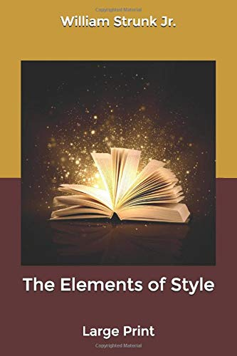 The Elements of Style: Large Print