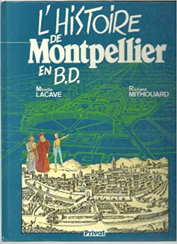 L'histoire de Montpellier en B.D.