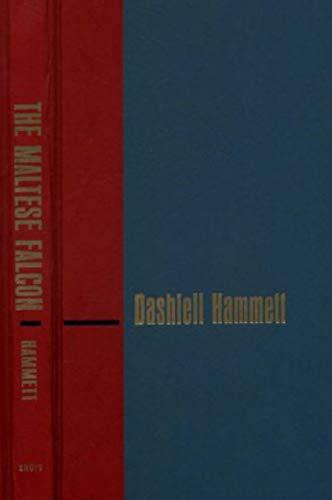 The Maltese Falcon.A Detective Novel