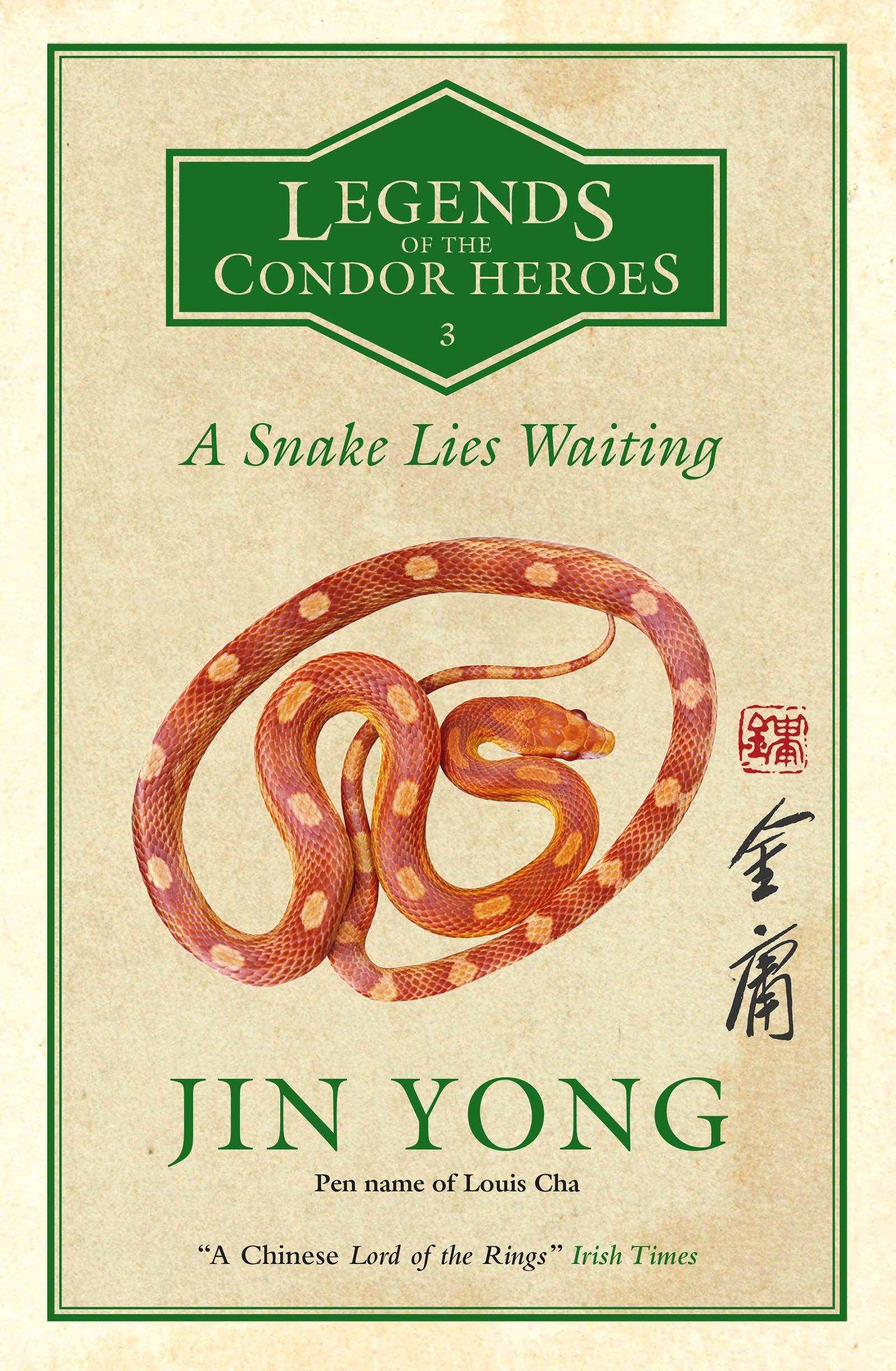 A Snake Lies Waiting (Legends of the Condor Heroes #3)
