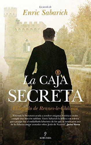 La caja secreta. El legado de Rennes-le-Château (Novela)