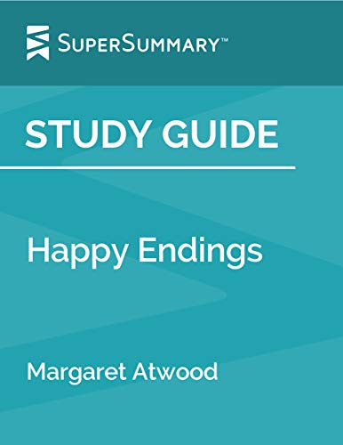 Study Guide: Happy Endings by Margaret Atwood