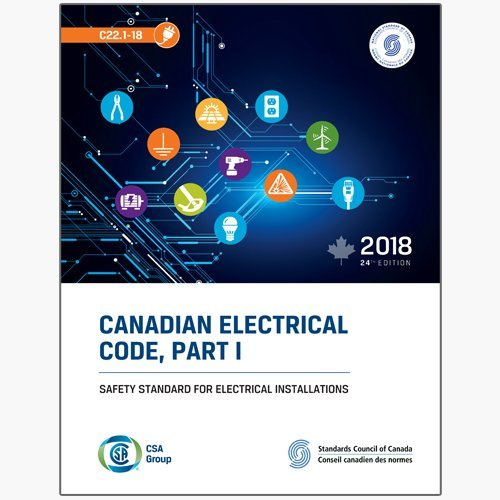 Canadian Electrical Code, Part I: Safety Standard for Electrical Installations, C22.1-18