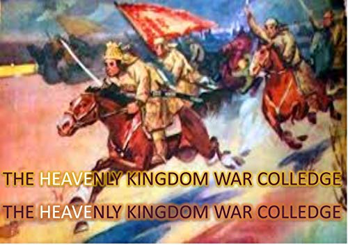 The Heavenly Kingdom War Colledge: Kingdom War Establishment; War Fronts; War Cry; Mysteries and Ministry of the Word (Bible Training Colledge Book 3)