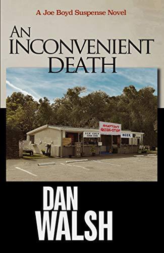 An Inconvenient Death (Joe Boyd Suspense Series Book 2)