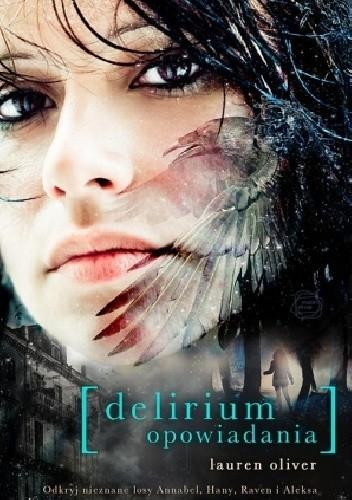 Delirium. Opowiadania (Delirium, #3.5)