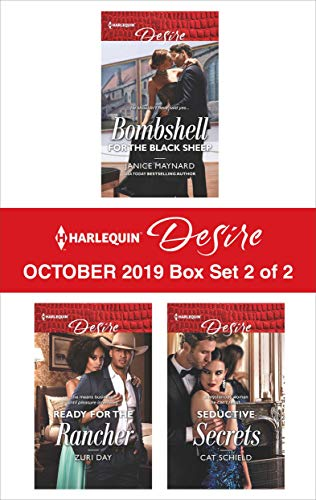 Harlequin Desire October 2019 - Box Set 2 of 2: Bombshell for the Black Sheep\Ready for the Rancher\Seductive Secrets