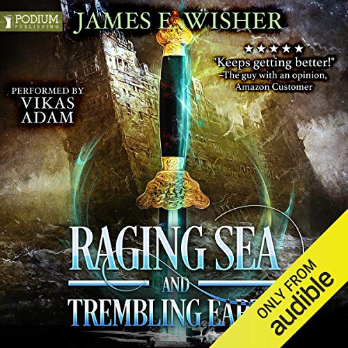 Raging Sea and Trembling Earth (Disciples of the Horned One #2; Soul Force Saga #2) Audible Audiobook – Unabridged