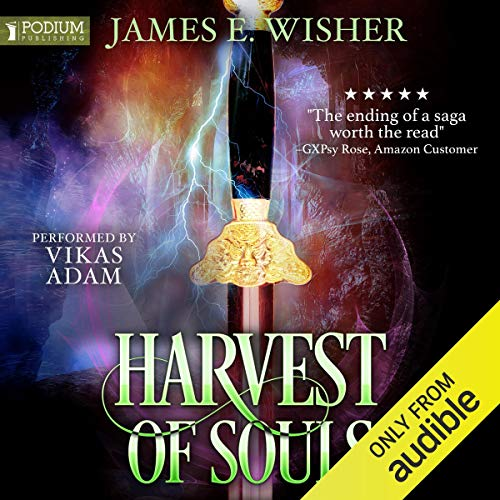 Harvest of Souls (Disciples of the Horned One #3; Soul Force Saga #3) Audible Audiobook – Unabridged