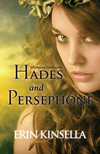 Olympian Confessions: Hades & Persephone