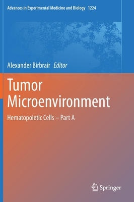 Tumor Microenvironment: Hematopoietic Components Part a