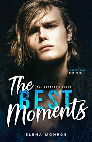The Best Moments (The Amherst Sinners #2)
