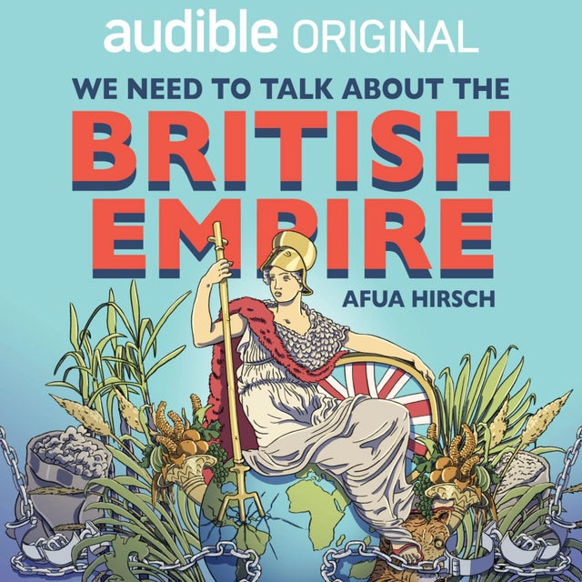 We Need To Talk About The British Empire