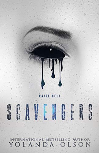 Scavengers (Malediction Duet #1)