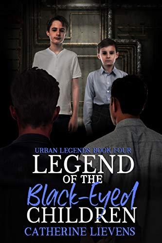Legend of the Black-eyed Children (Urban Legends #4)