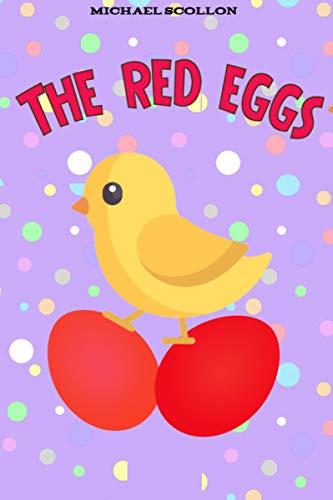Animal books for kids: The red eggs: Bedtime Stories For Kids Ages 4-8 (Kids Books - Bedtime Stories For Kids - Children's Books - Free Stories