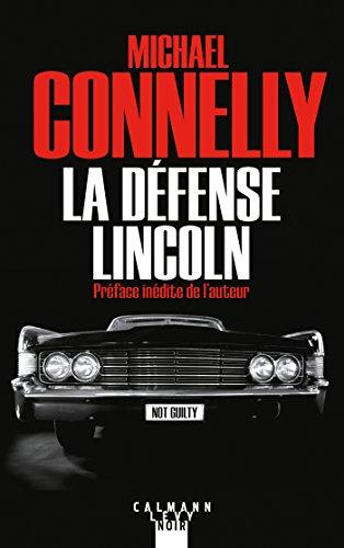La Défense Lincoln (Mickey Haller t. 1)