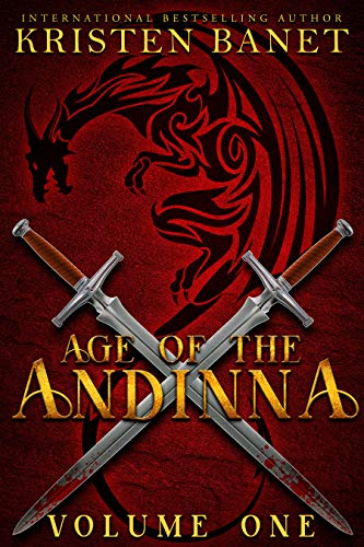 Age of the Andinna Volume One: A Reverse Harem Epic Fantasy Series