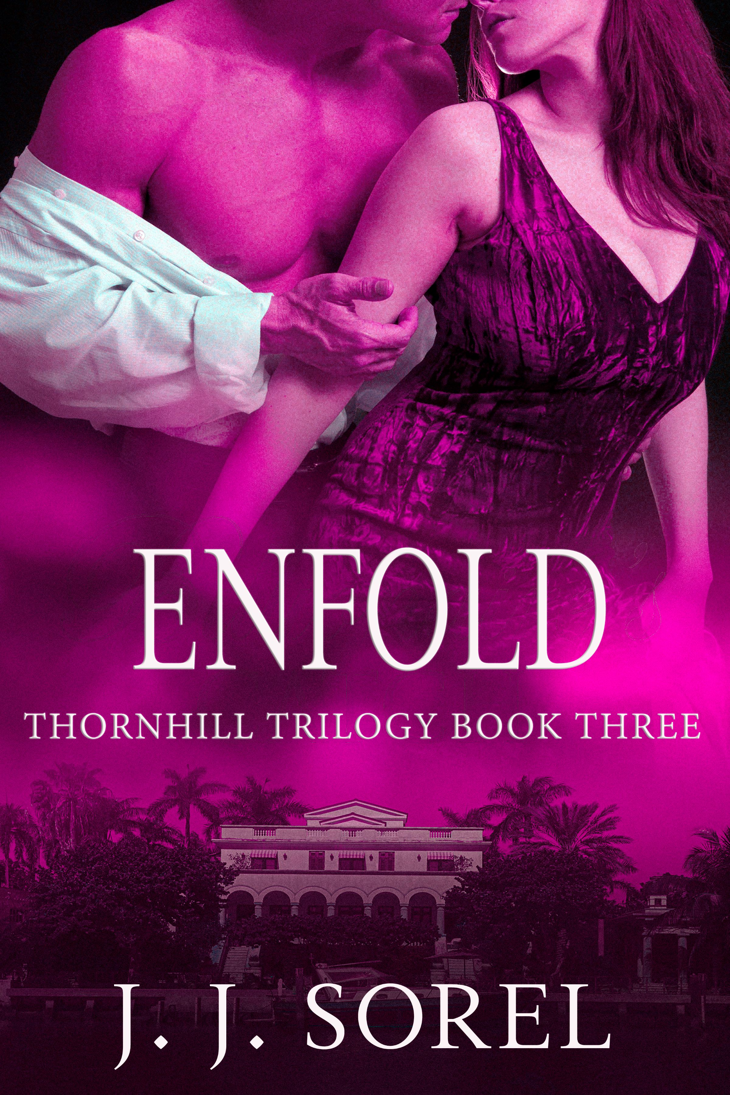 Enfold (Thornhill Trilogy, # 3)
