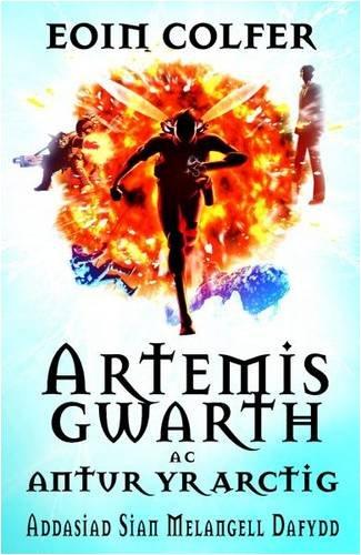 Artemis Gwarth ac Antur yr Arctig