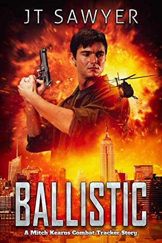 Ballistic (Mitch Kearns Combat Tracker #10)