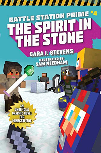 The Spirit in the Stone: An Unofficial Graphic Novel for Minecrafters (Unofficial Battle Station Prime Series Book 4)