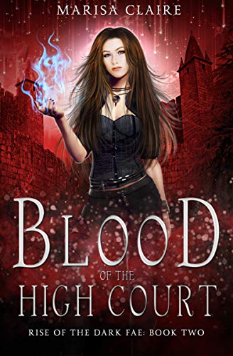 Blood of the High Court (Rise of the Dark Fae #2)